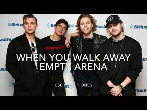 5 Seconds Of Summer - When You Walk Away (empty Arena)
