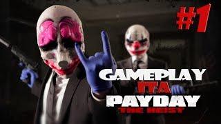Payday: The Heist - Gameplay Ita #1
