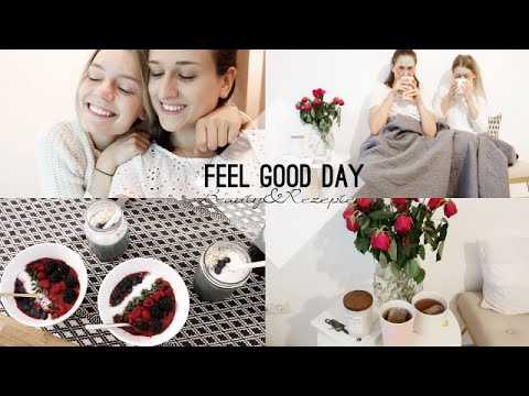 FEEL GOOD DAY | Beauty, Superfood Rezepte & Entspannung
