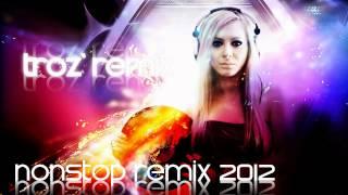 Troz' Nonstop Remix