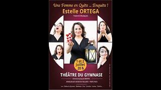 """Extraits """"Une Femme en Quête... Enquête!"""" / Estelle ORTEGA"""