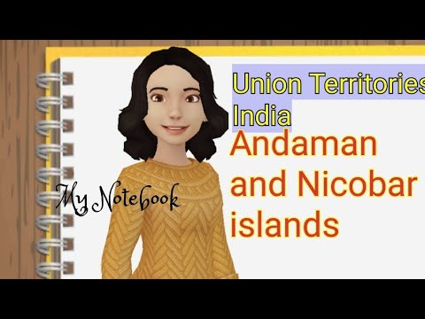 Union Territories of India-Andaman and Nicobar islands Facts about India