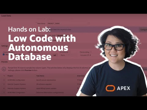 Hands on Lab: Low Code Development with Oracle Autonomous Database