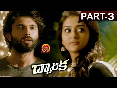 Dwaraka Full Movie Part 3 - 2018 Telugu...