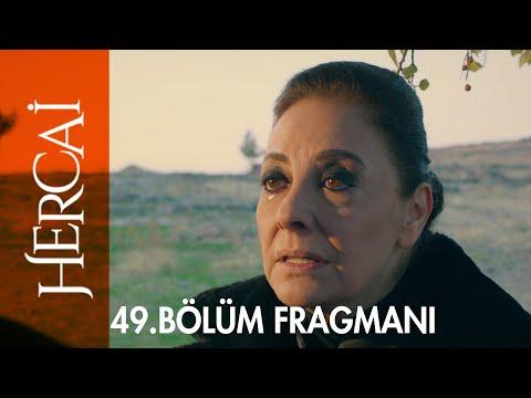 Hercai 49. Bölüm Fragmanı