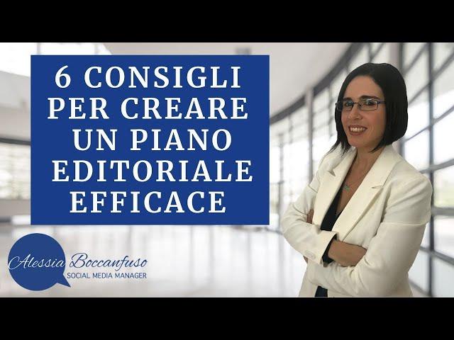 Come creare un piano editoriale - 6 aspetti a cui fare attenzione