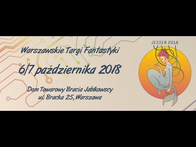 Warszawskie Targi Fantastyki 2018