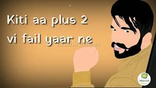 New latest Status Video ¦-¦10 vi Class Vich Sir Padya || Mankirt Aulkha New Song 2019 ||