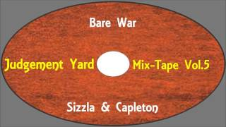 Sizzla & Capleton-Bare War (Judgement Yard Mix-Tape Vol.5) Sample Jack