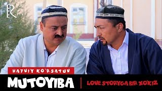 Mutoyiba - Love storyga bir xo