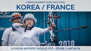 Korea v France – compound mixed team gold | Antalya 2018 Hyundai Archery World Cup S2