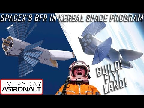 Building, flying, landing SpaceX's BFR in Kerbal Space Program (STOCK)