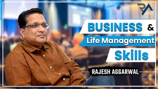 Business Life Management Tips By Rajesh Aggarwal