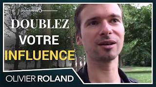 Comment doubler votre influence en une seconde