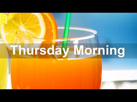Thursday Morning Jazz - Positive Bossa Nova Jazz Music for Good Mood
