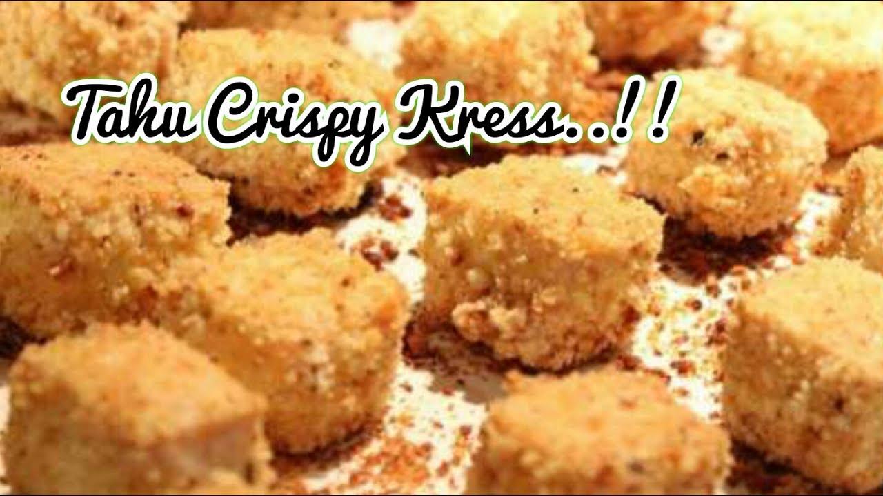 Resep Tahu Crispy yg renyahnya Kress  YouTube