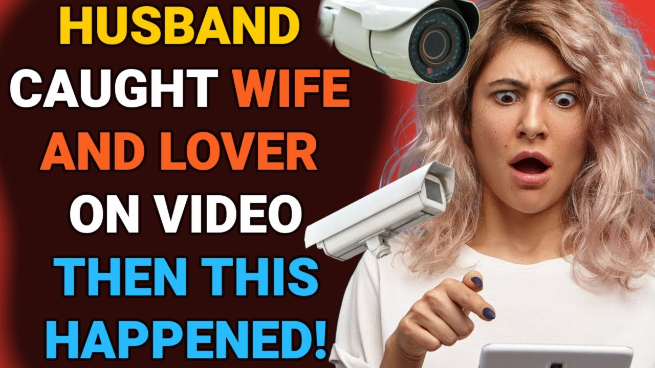 Download Husband caught cheating wife and lover on video then this happened