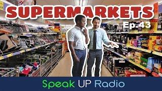 ネイティブ英会話【Ep.43】スーパーマーケット  - Speak UP Radio -