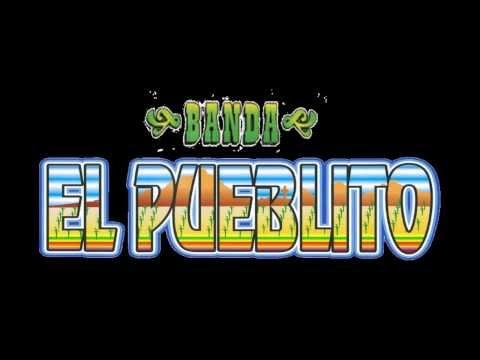 Banda El Pueblito - Pedacito De Cielo