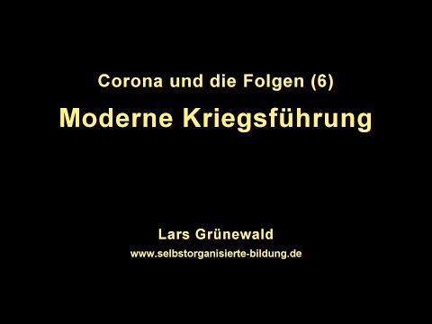 Corona und die Folgen (6/7) - Moderne Kriegsführung