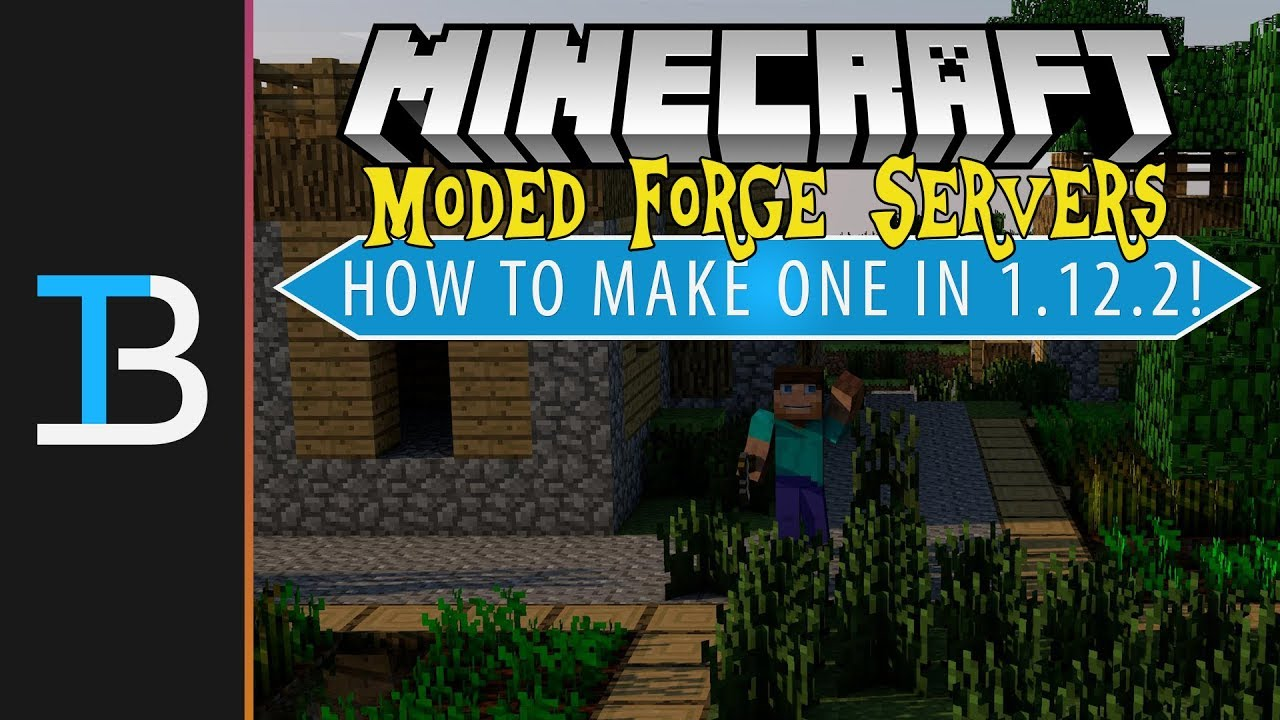 How To Make A Modded Server in Minecraft 1 12 2 (Make A 1 12 2 Forge  Server!)