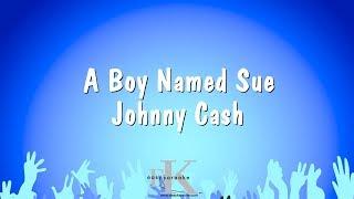 A Boy Named Sue - Johnny Cash (Karaoke Version)