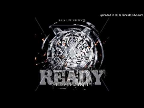 Yp Ft Rum Nitty- Ready