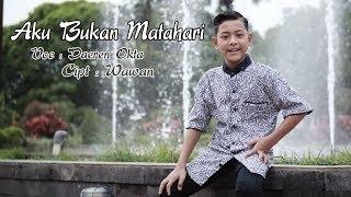 Download lagu Daeren Okta - Aku Bukan Matahari (Official Music Video)