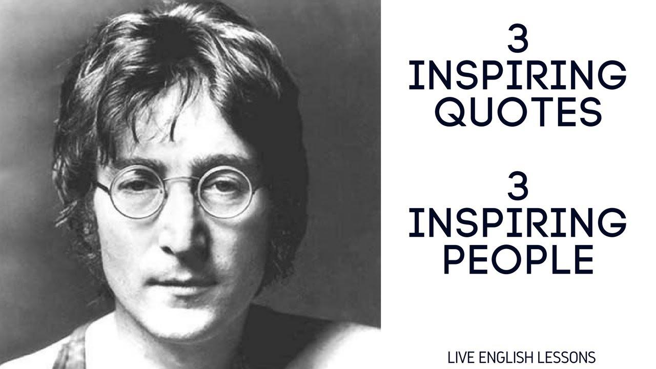 3 Inspiring English Quotes John Lennon Oprah Winfrey Bob Marley