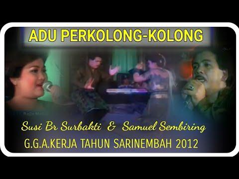 Adu Perkolong-kolong Samuel Sembiring ras Susi Br Surbakti