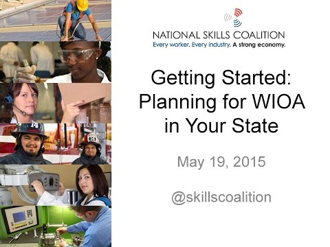 Getting started: Planning for WIOA in your state