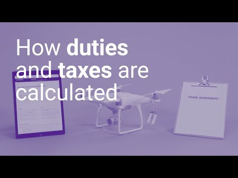 How Duties And Taxes Are Calculated