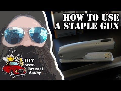 HOW TO USE A STAPLE GUN   DIY with Brussel Saxby