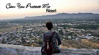 Can You Protect Me - Nasri