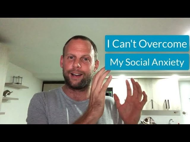 I Can't Overcome My Social Anxiety |🔥