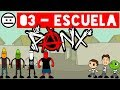 LOS PANX - 03 - Escuela (#NEGAS)
