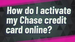 How do I activate my Chase credit card online?