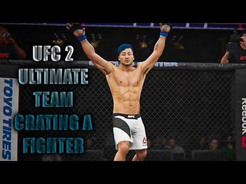 UFC 2 ULTIMATE TEAM CREATE A FIGHTER