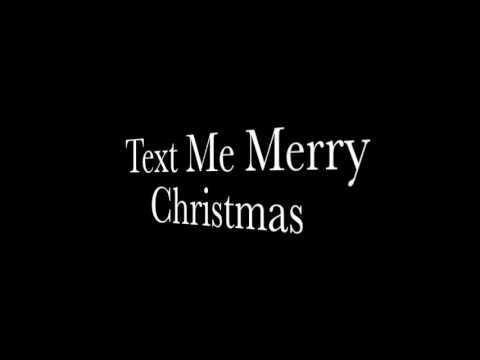 Text Me Merry Christmas ACCOMPANY VERSION