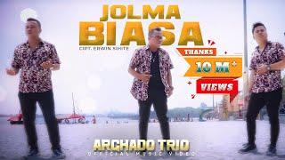 Download ARGHADO TRIO#JOLMA BIASA#LAGU BATAK TERBARU 2019
