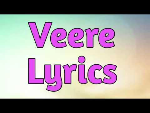 Veere -Veere Di Wedding(Lyrics)