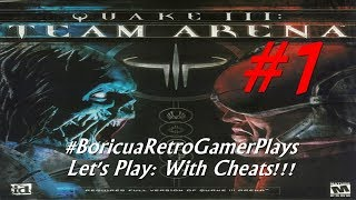 Let's Play: Quake III: Team Arena (PC Expansion Pack) (Part 1 with cheats)