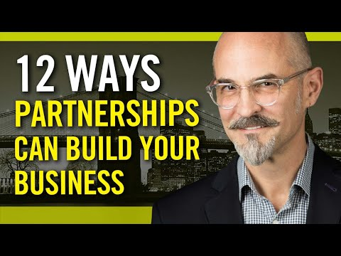 How To Build Strategic Partnerships And Grow Your Business: For Entrepreneurs And Freelancers