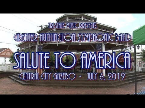 Tri-State Music - Greater Huntington Symphonic Band Salute To America