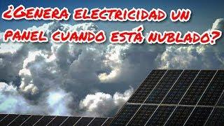 ¿Generan electricidad los paneles solares cuando está nublado?