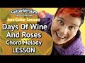 THE DAYS OF WINE AND ROSES - Guitar LESSON - Chord Melody