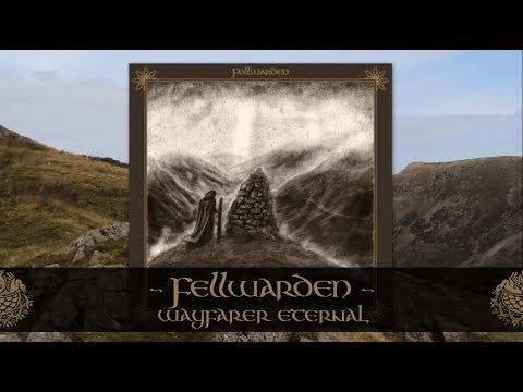 FELLWARDEN - Wayfarer Eternal  -