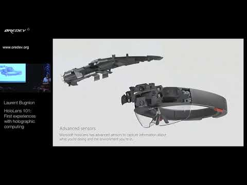 Øredev 2017 - Laurent Bugnion - HoloLens 101: First experiences with holographic computing