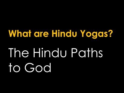 The 4 Hindu Yogas: Bhakti, Raja, Karma, & Jnana Yoga