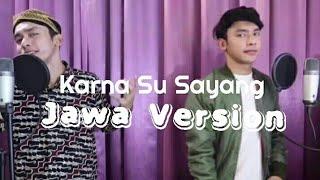 near karna su sayang ft Dian Sorowea Parodi Cover Jawa by Alif Rizky